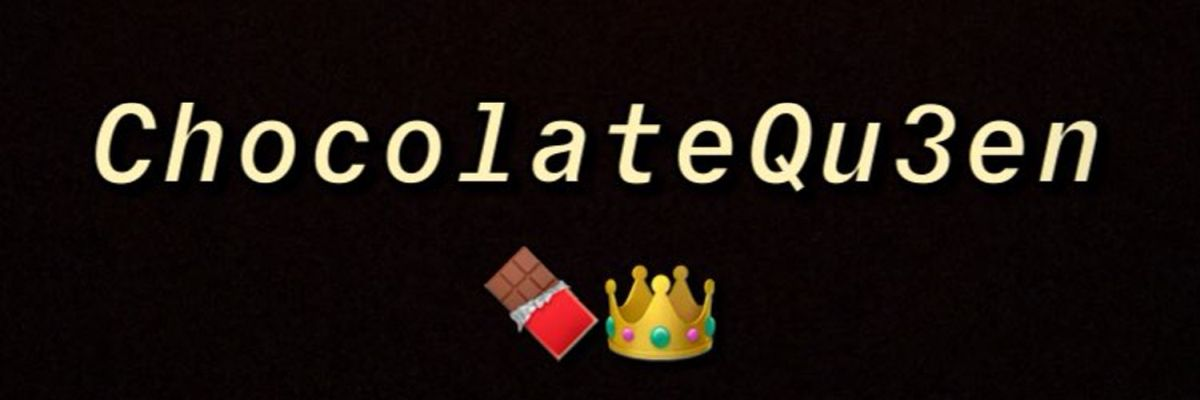 @chocolatequ3en2