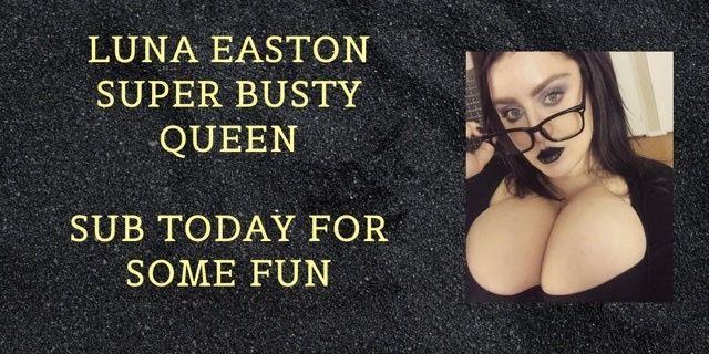 @lunaeastonbustyqueen